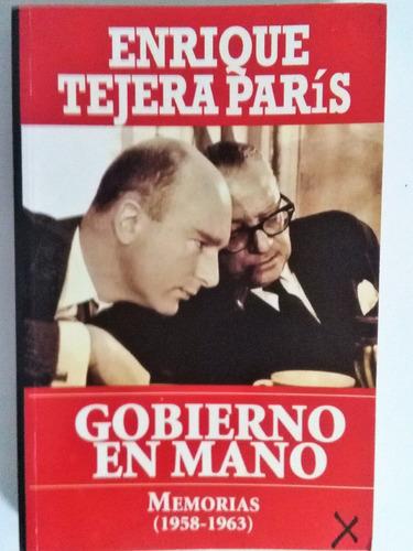 libro enrique tejera paris gobierno en mano.memorias
