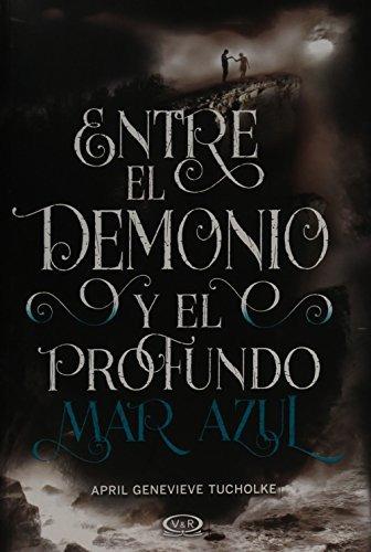 libro entre el demonio y el profundo mar azul - nuevo