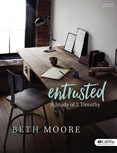 libro entrusted - bible study book: a study of 2 timothy