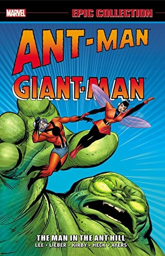 libro epic collection ant-man giant-man 1: the man in the an