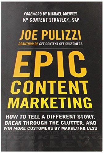 libro epic content marketing: how to tell a different story,