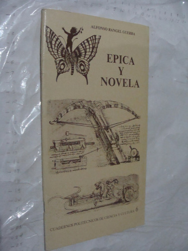 libro epica y novela , alfonso rangel  , cuadernos politecni
