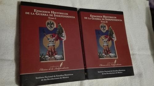 libro episodios históricos de la guerra de independencia 1y2