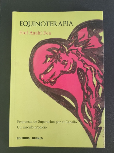 libro equinoterapia. autor etel anahí fea