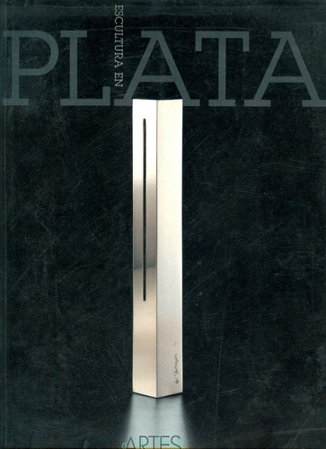 libro escultura en plata artes de mexico