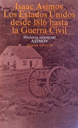libro, estados unidos desde 1816 hasta guerra civil asimov.