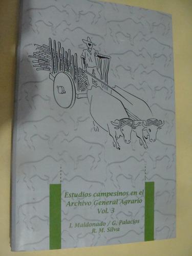 libro estudios campesinos en el archivo agrario vol 3  , año