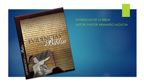 libro evidencias de la biblia de armando alducin