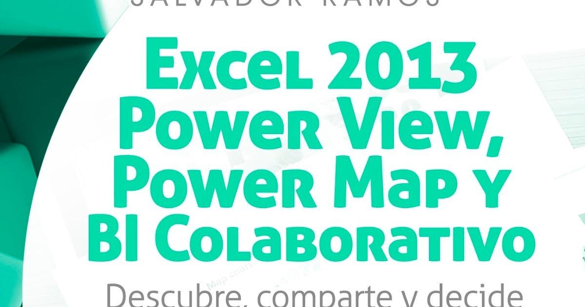 Libro Excel 2013 Powerview Powermap Y Powerbi En Pdf S 30 00 En