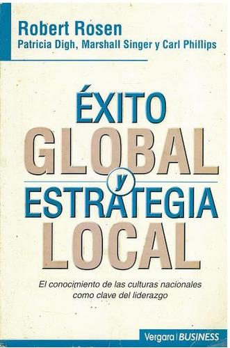 libro, exito global y estrategia local de robert rosen.