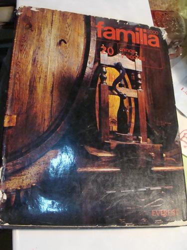 libro familia 2000 , vinos y licores , 192 paginas   , año 1