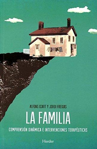 libro familia, la. comprension dinamica e inte - nuevo