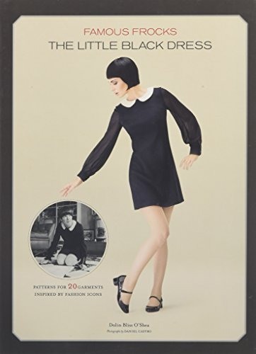 libro famous frocks: the little black dress - patterns for