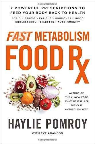 libro fast metabolism food rx: 7 powerful prescriptions to