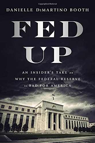 libro fed up: an insider's take on why the federal reserve i