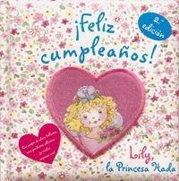 Libro Feliz Cumpleanos Lily La Princesa Hada Isbn 97884216