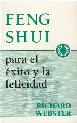 libro, feng shui para el éxito y la felicidad de r. webster.