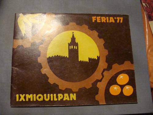 libro feria ixmiquilpan 1977 , 16 paginas