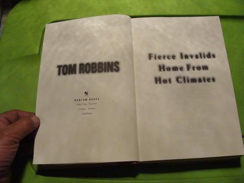 libro fierce invalids home from hot climates , tom robbins