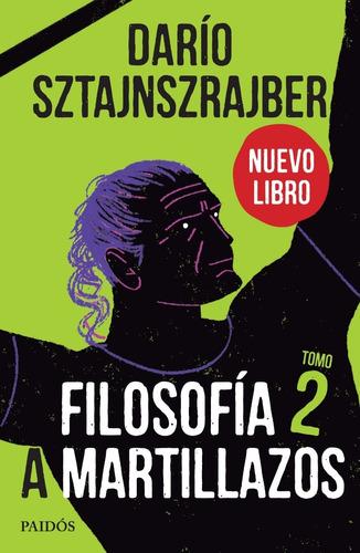 libro filosofía a martillazos. tomo 2 - dario z - ed planeta