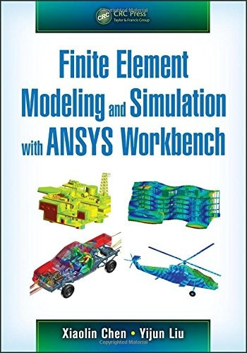 libro finite element modeling and simulation with ansys work