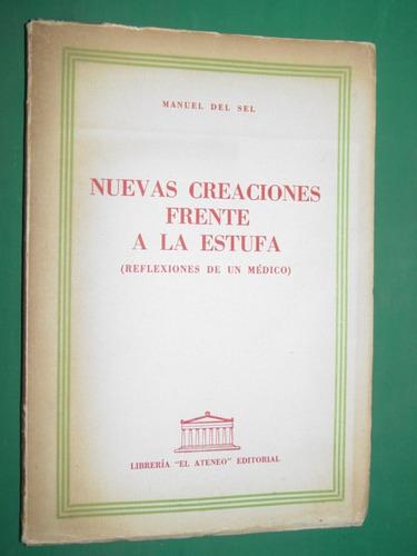 libro firmado creaciones frente estufa manuel del sel medico
