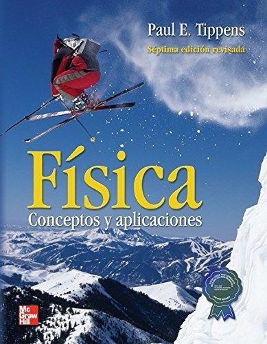 libro física conceptos y aplicaciones/ tippens / mcgraw hill