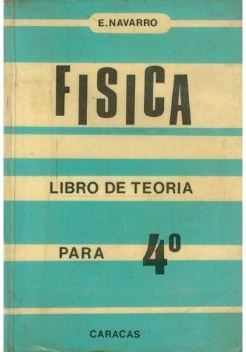 libro, física para 4 año libro de teoria .