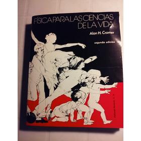 Libro Fisica Para Las Cs. De La Vida A. Cromer
