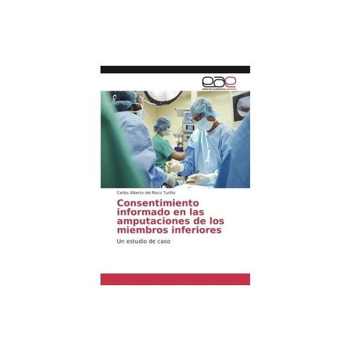 libro fisico consentimiento informado en las amputaciones