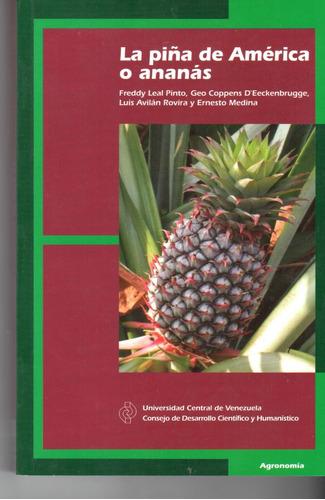 libro fisico la piña de américa o ananás  412 pg nuevo