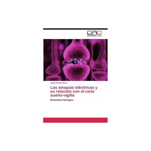 libro fisico las sinapsis eléctricas y su relación