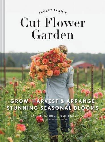 libro floret farm's cut flower garden: grow, harvest & arran
