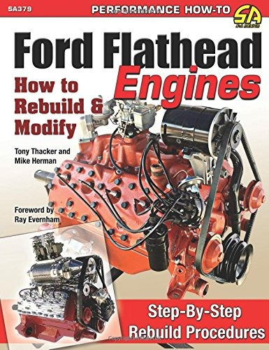 libro ford flathead engines: how to rebuild & modify