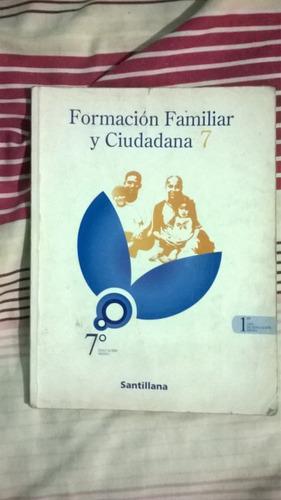 libro formación familiar y ciudadana 7mo. santillana