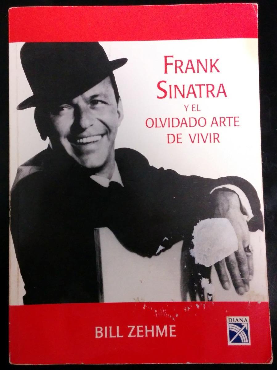 Resultado de imagen para caratula libro frank sinatra y el olvidado arte de vivir