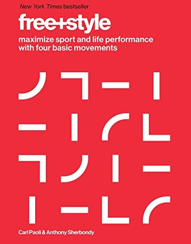 libro free+style: maximize sport and life performance with f