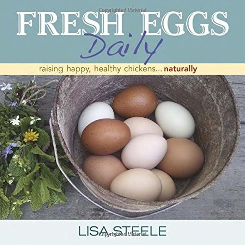 libro fresh eggs daily: raising happy, healthy chickens...