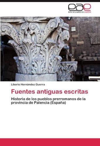 libro : fuentes antiguas escritas: historia de los pueblo...