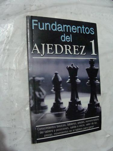 libro fundamentos de ajedrez 1 , 96 paginas , año 2008