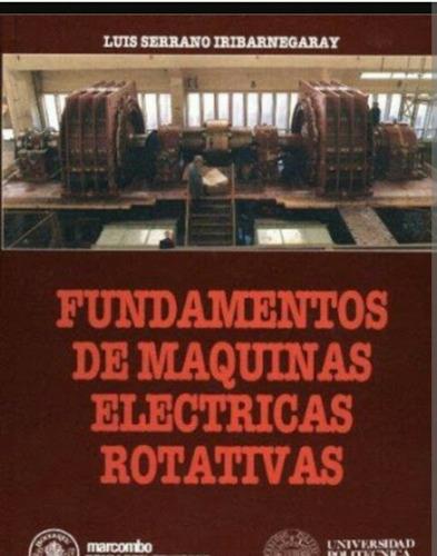 libro fundamentos de maquinas electricas rotativas