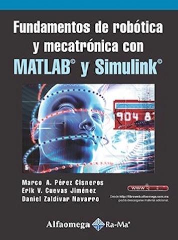 libro fundamentos de robotica mecatronica c/ matlab simulink