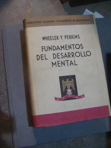 libro fundamentos del desarrollo mental , wheeler y perkins