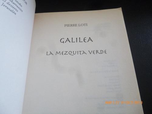 libro -- galilea  -  pierre loti  (252