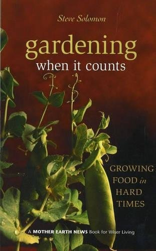 libro gardening when it counts: growing food in hard times