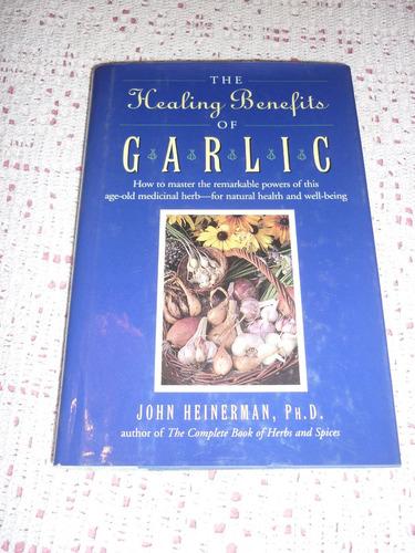 libro garlic - john heiderman - el ajo sus beneficios salud