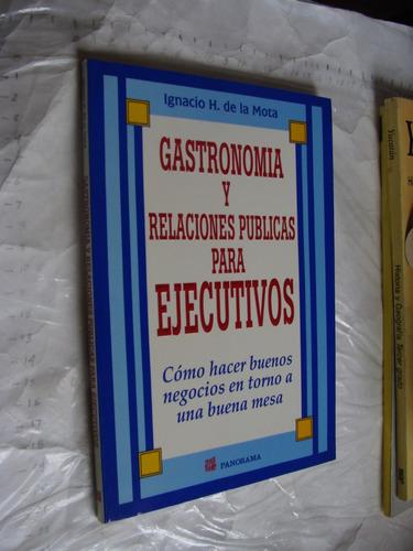libro gastronomia y relaciones publicas para ejecutivos, ign