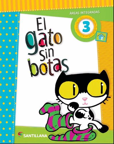 libro: gato sin botas 3 / santillana