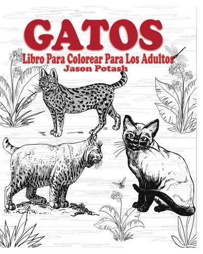 Libro : Gatos Libro Para Colorear Para Los Adultos - Jas ...