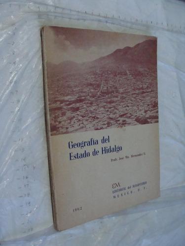 libro geografia del estado de hidalgo , profr. jose ma. hern